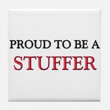 Proud to be a Stuffer Tile Coaster