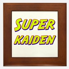 Super kaiden Framed Tile