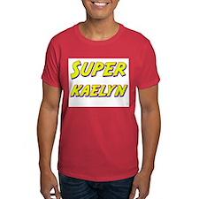 Super kaelyn T-Shirt
