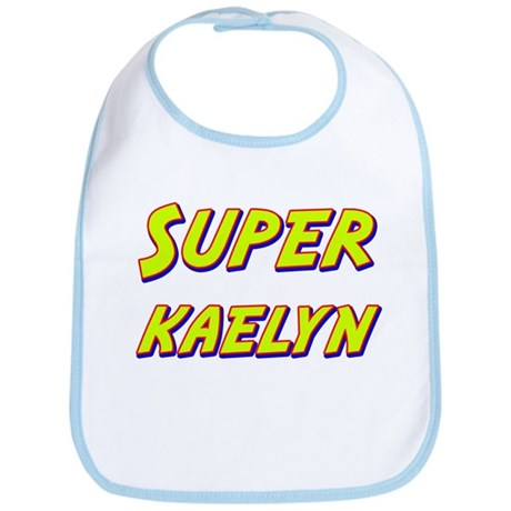 Super kaelyn Bib