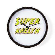 Super kaelyn Wall Clock