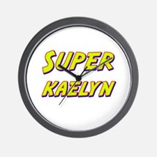 Super kaelyn Wall Clock