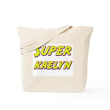 Super kaelyn Tote Bag