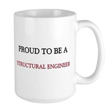 Proud to be a Structural Engineer Mug