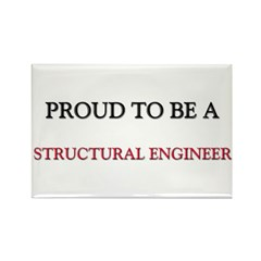 Proud to be a Structural Engineer Rectangle Magnet