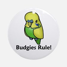 Budgies Rule! Ornament (Round)