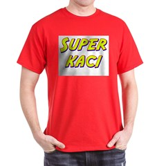 Super kaci T-Shirt