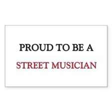 Proud to be a Street Musician Rectangle Decal