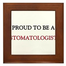 Proud to be a Stomatologist Framed Tile