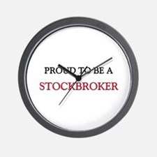 Proud to be a Stockbroker Wall Clock