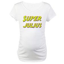 Super julius Shirt
