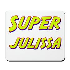 Super julissa Mousepad