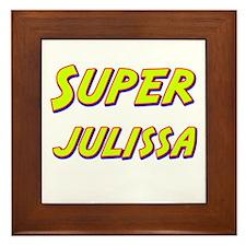 Super julissa Framed Tile