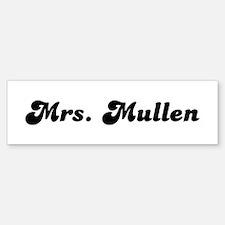 Mrs. Muller Bumper Bumper Bumper Sticker