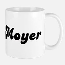 Mrs. Moyer Mug