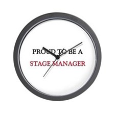 Proud to be a Stage Manager Wall Clock