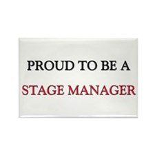 Proud to be a Stage Manager Rectangle Magnet