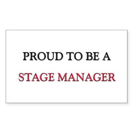 Proud to be a Stage Manager Rectangle Sticker