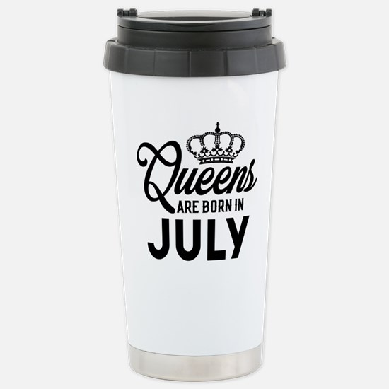 Queens Are Born In July Travel Mug