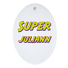 Super juliann Oval Ornament