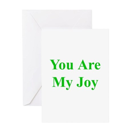You Are My Joy green Greeting Card