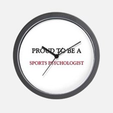 Proud to be a Sports Psychologist Wall Clock