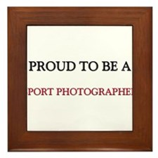 Proud to be a Sport Photographer Framed Tile