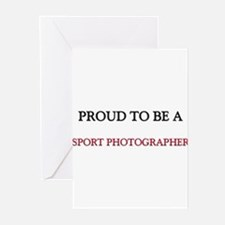 Proud to be a Sport Photographer Greeting Cards (P