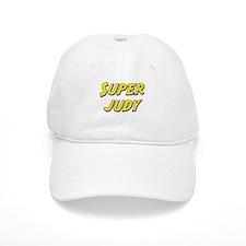 Super judy Baseball Cap
