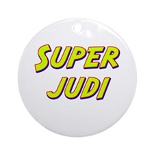 Super judi Ornament (Round)