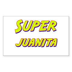 Super juanita Rectangle Decal