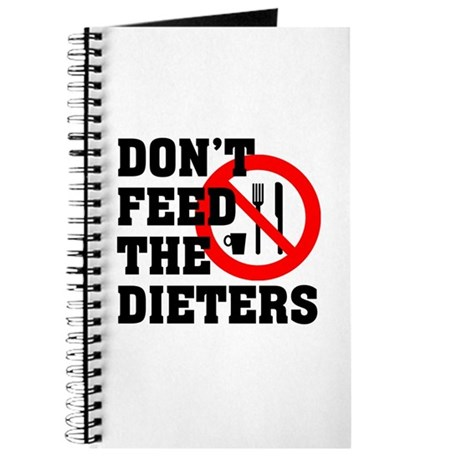 Don't Feed The Dieters Journal
