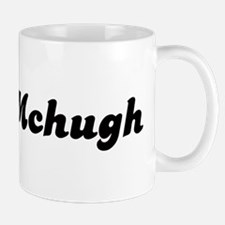 Mrs. Mchugh Mug