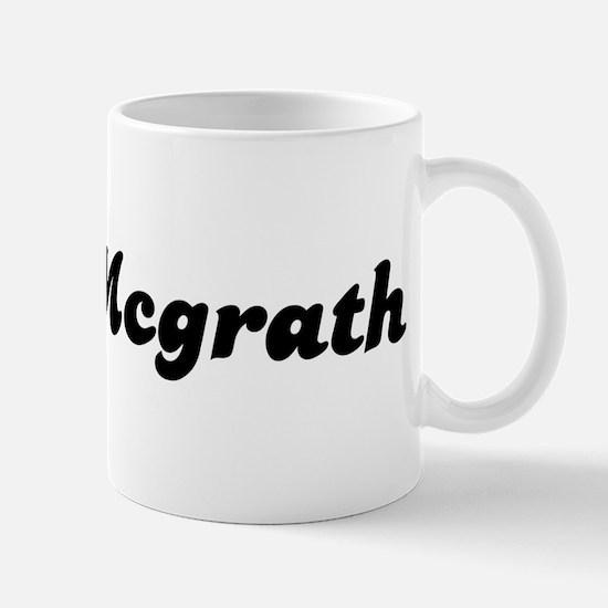 Mrs. Mcgrath Mug
