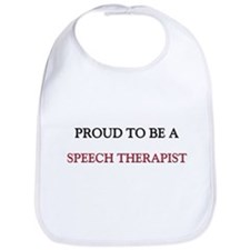Proud to be a Speech Therapist Bib