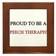 Proud to be a Speech Therapist Framed Tile