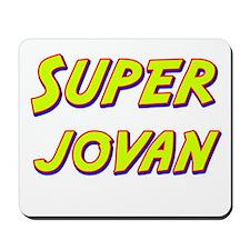 Super jovan Mousepad