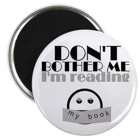 Don't Bother Me, I'm Reading Magnet