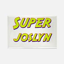 Super joslyn Rectangle Magnet