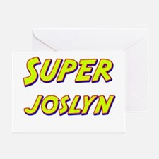 Super joslyn Greeting Card