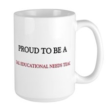 Proud to be a Special Educational Needs Teacher La