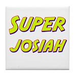 Super josiah Tile Coaster