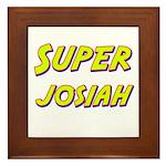 Super josiah Framed Tile