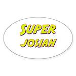 Super josiah Oval Sticker