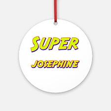Super josephine Ornament (Round)