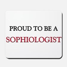 Proud to be a Sophiologist Mousepad