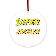 Super joselyn Ornament (Round)