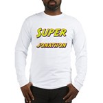 Super jonathon Long Sleeve T-Shirt