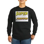 Super jonathon Long Sleeve Dark T-Shirt