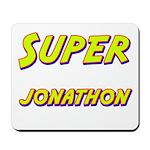 Super jonathon Mousepad
